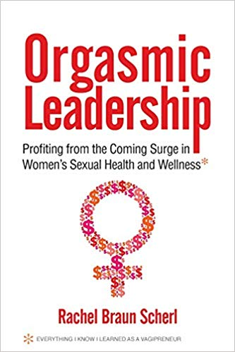 Book Cover - Orgasmic Leadership