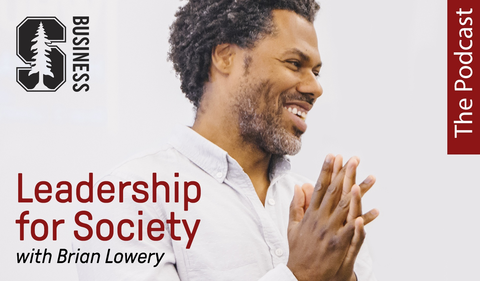 Leadership for Society: The Podcast