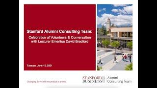 Stanford Alumni Consulting Team: Celebration of Volunteers & Conversation with Lecturer Emeritus David Bradford