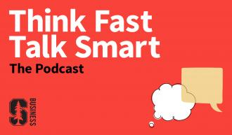 Think Fast, Talk Smart is a podcast produced by Stanford Graduate School of Business and hosted by Matt Abrahams.