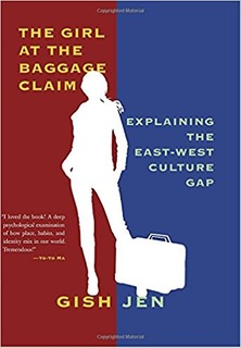Book cover - The Girl at the Baggage Claim: Explaining the East-West Culture Gap