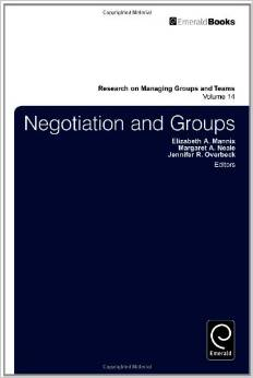 Negotiation and Groups (Research on Managing Groups and Teams)