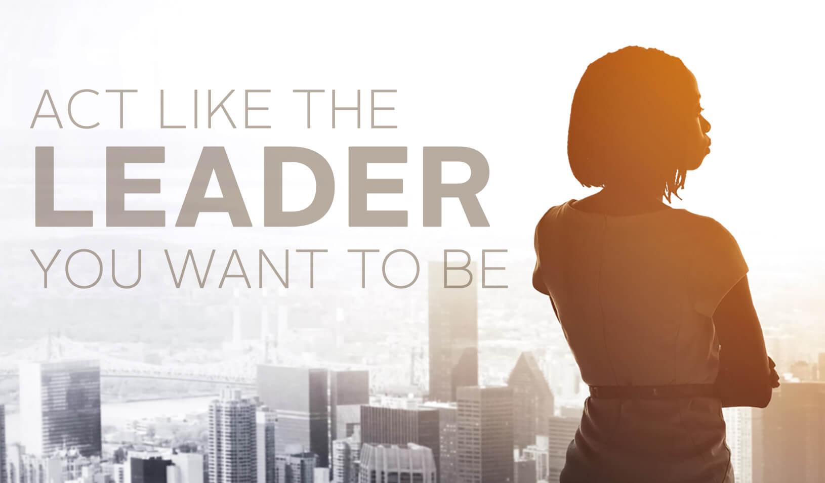 Act like the leader you want to be. | iStock/PeopleImages