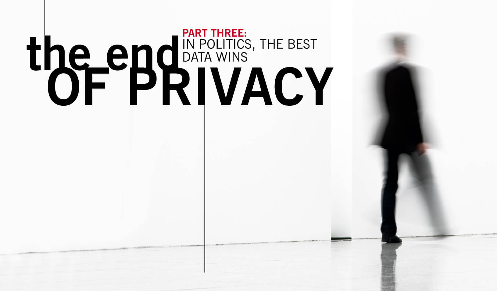 The End of Privacy, Part ​3​ | ​Art by Tricia Seibold, photo by iStock/Bim