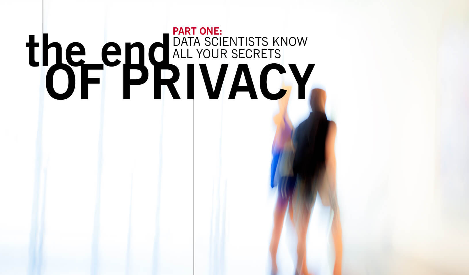 The End of Privacy, Part 1 | Art by Tricia Seibold, Photo by iStock/Bim