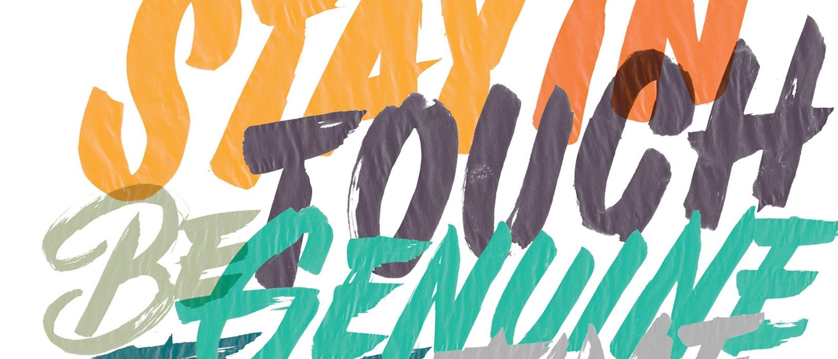 "Phrases in bold, color letters - ""stay in touch"", ""be genuine"""